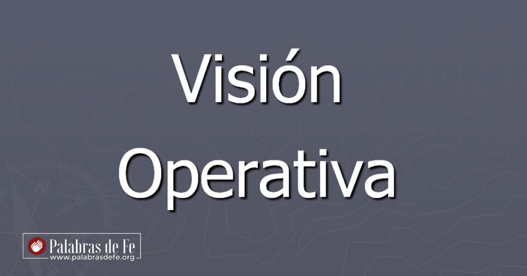 vision operativa palabras de fe