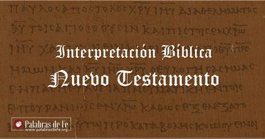 interpretacion nuevo testamento palabras de fe engelbert gonzalez