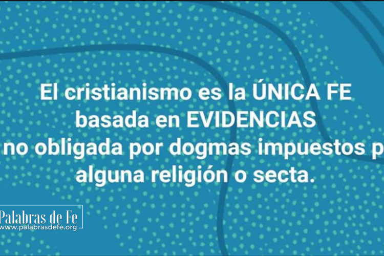 fe basada en evidencias palabras de fe
